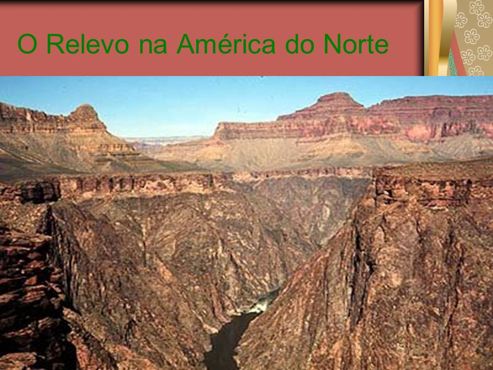 O Relevo na América do Norte