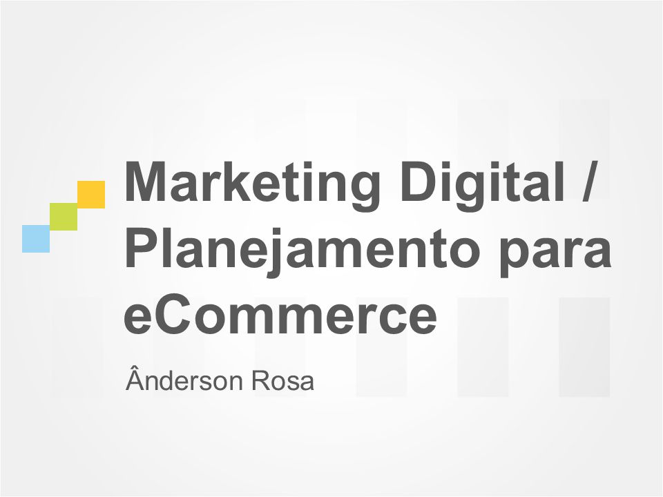 Marketing Digital / Planejamento para eCommerce