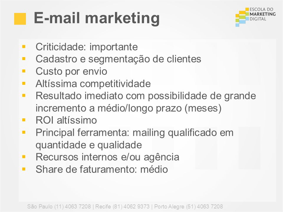 E-mail marketing Criticidade: importante
