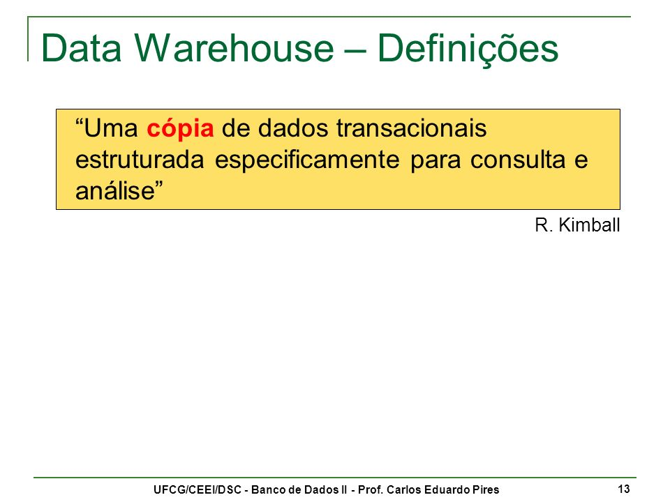 Data Warehouse – Definições