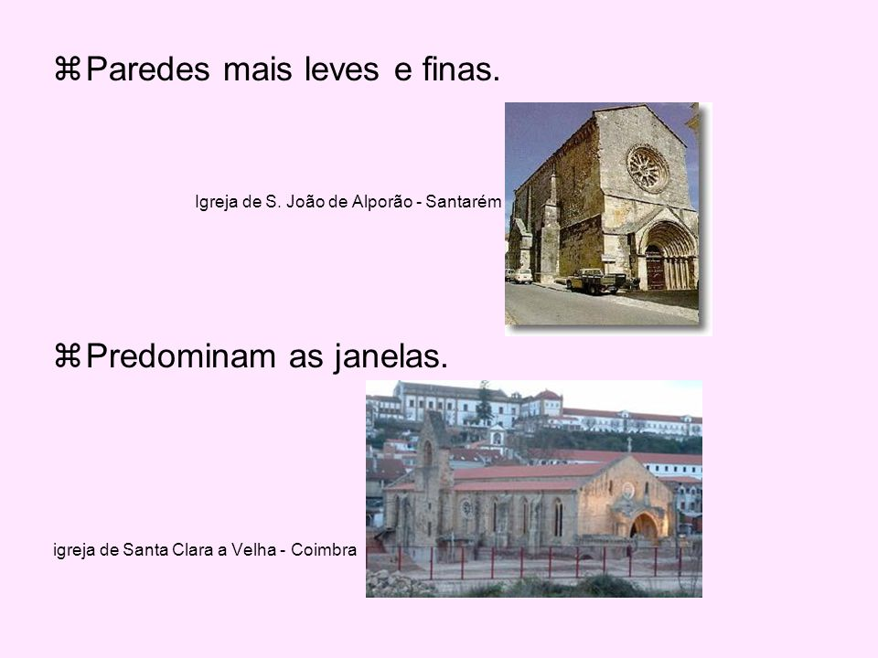 Paredes mais leves e finas.