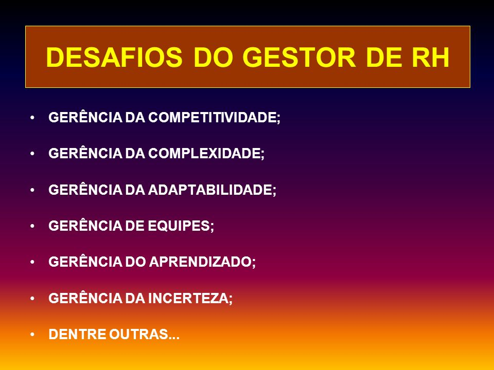 DESAFIOS DO GESTOR DE RH