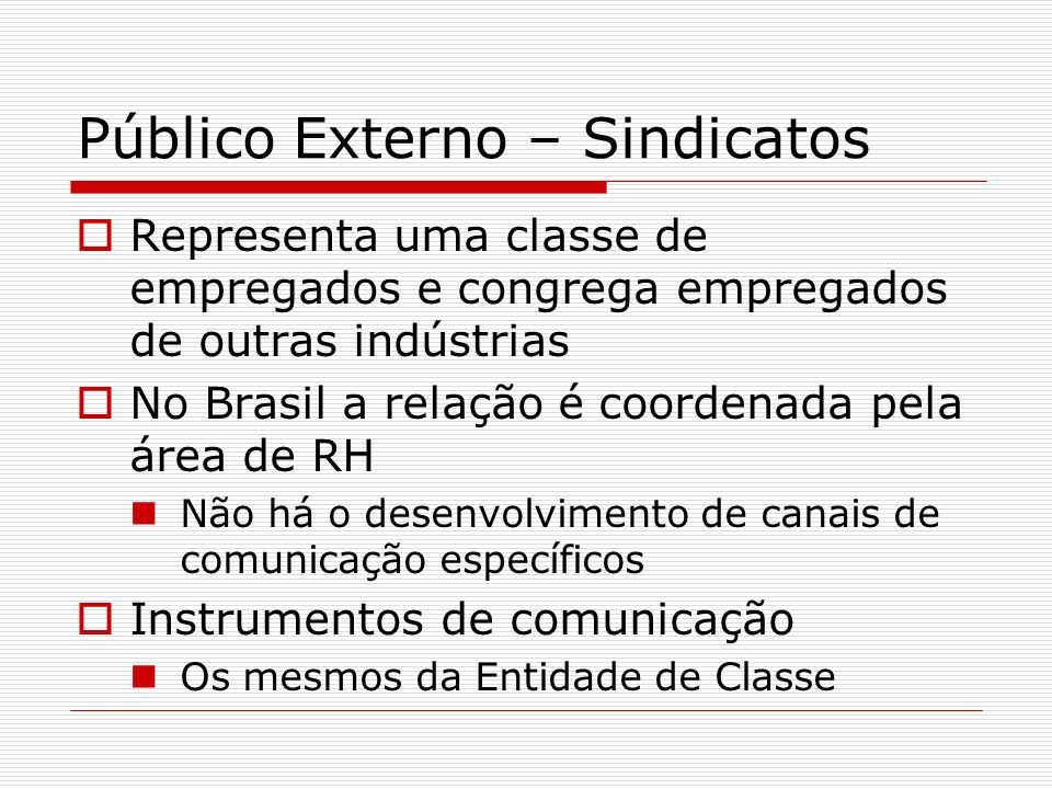 Público Externo – Sindicatos