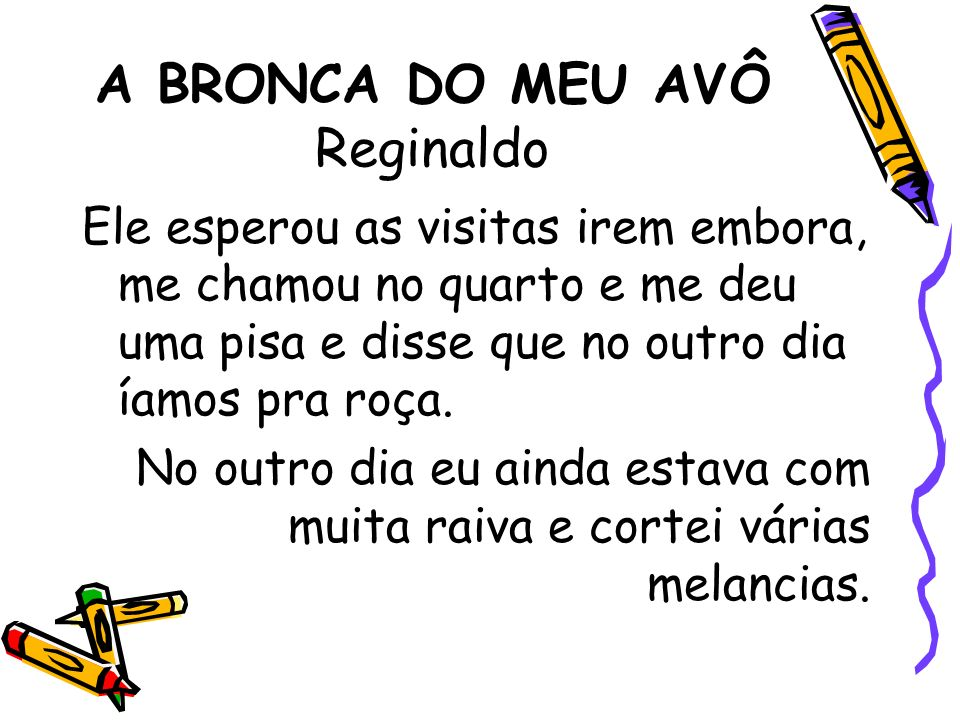 A BRONCA DO MEU AVÔ Reginaldo