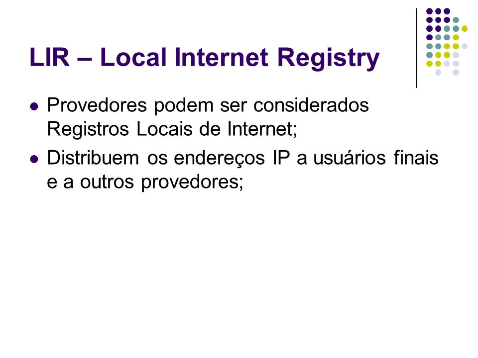 LIR – Local Internet Registry