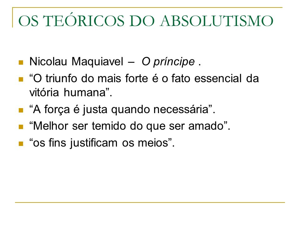 OS TEÓRICOS DO ABSOLUTISMO