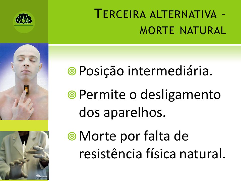 Terceira alternativa – morte natural
