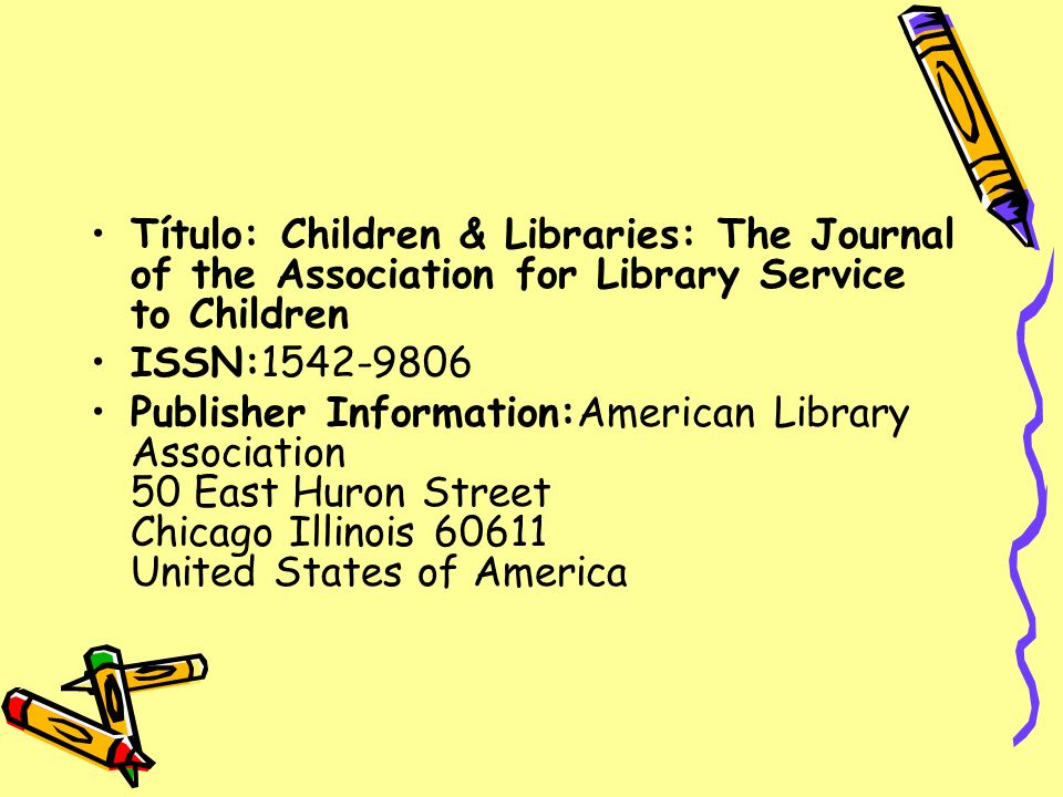 Título: Children & Libraries: The Journal of the Association for Library Service to Children