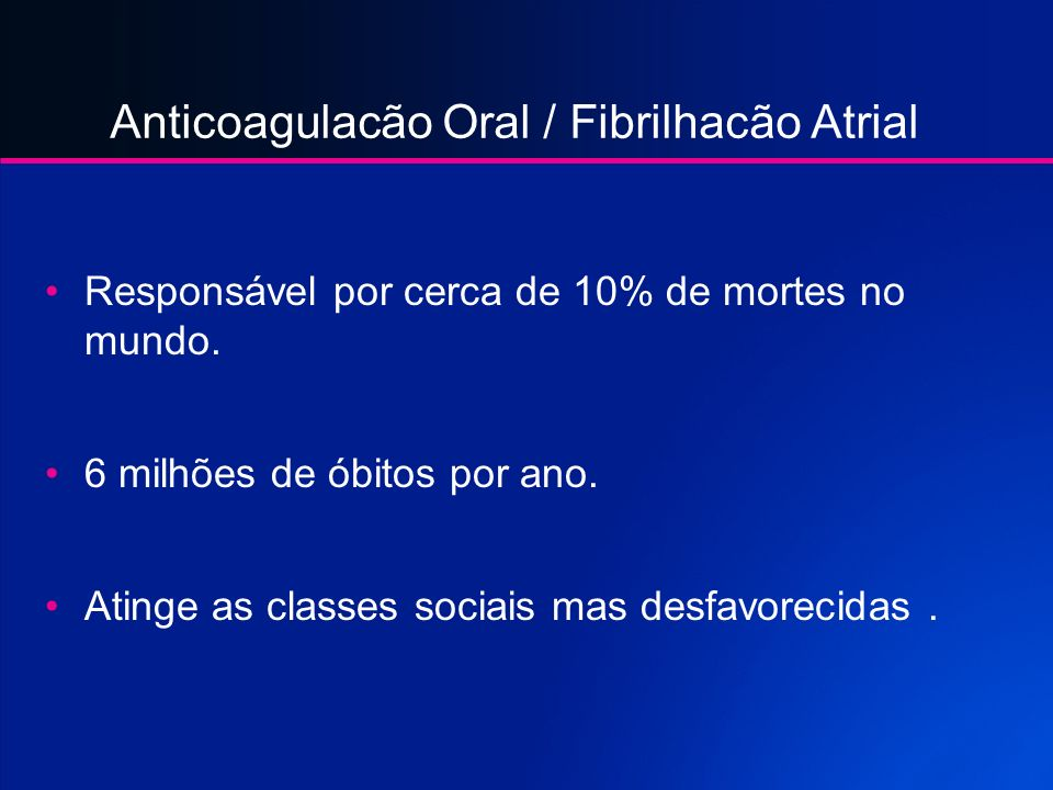 Anticoagulacão Oral / Fibrilhacão Atrial