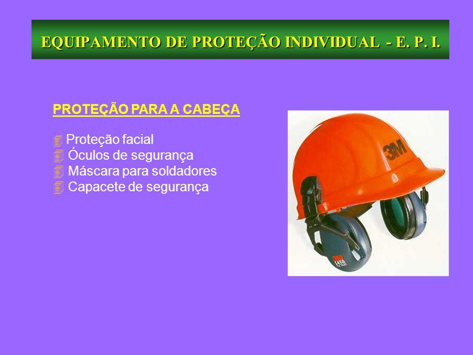 EQUIPAMENTO DE PROTEÇÃO INDIVIDUAL - E. P. I. - ppt carregar 67d0e83dd1