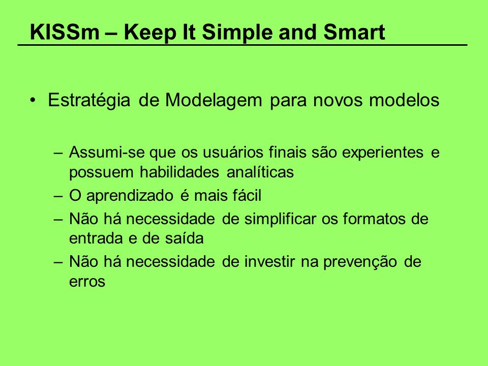 KISSm – Keep It Simple and Smart