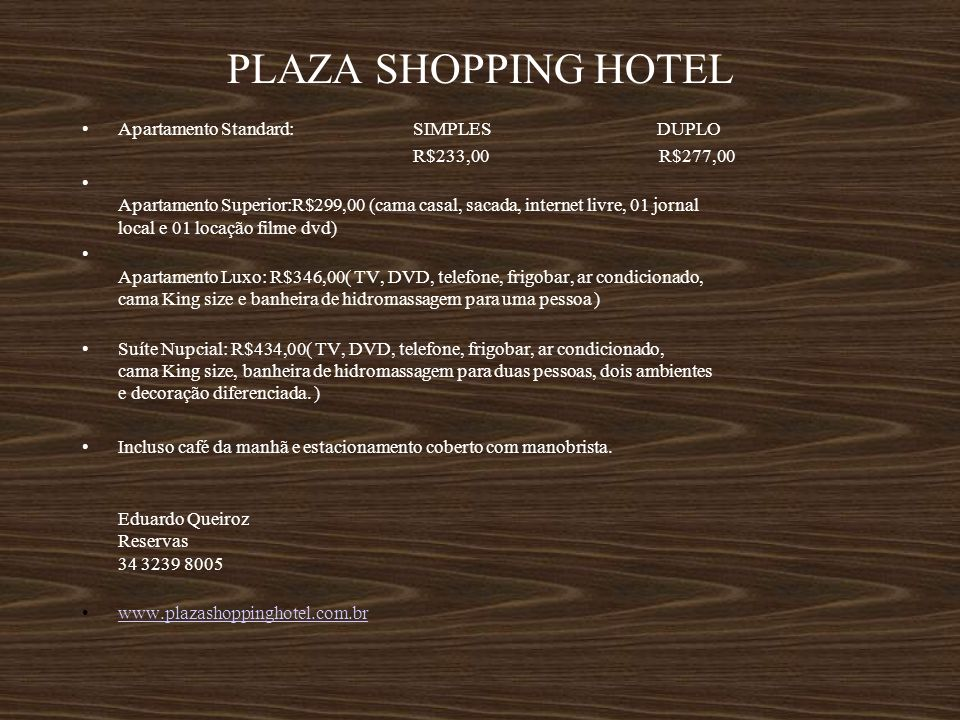 PLAZA SHOPPING HOTEL Apartamento Standard: SIMPLES DUPLO