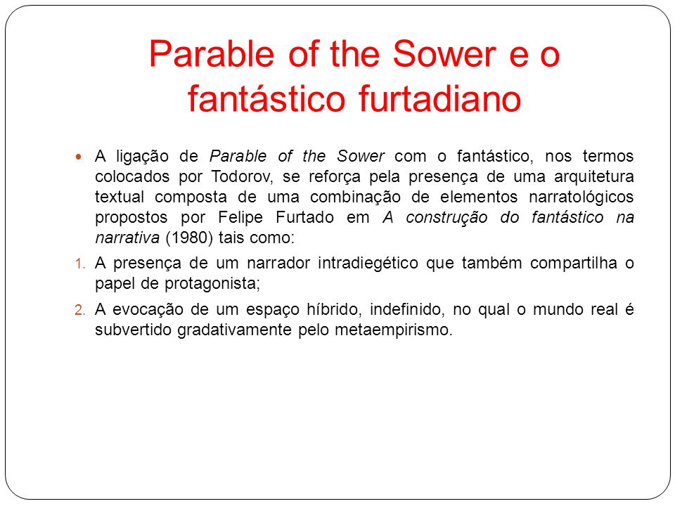 Parable of the Sower e o fantástico furtadiano