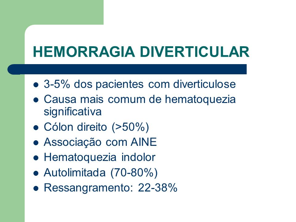 HEMORRAGIA DIVERTICULAR