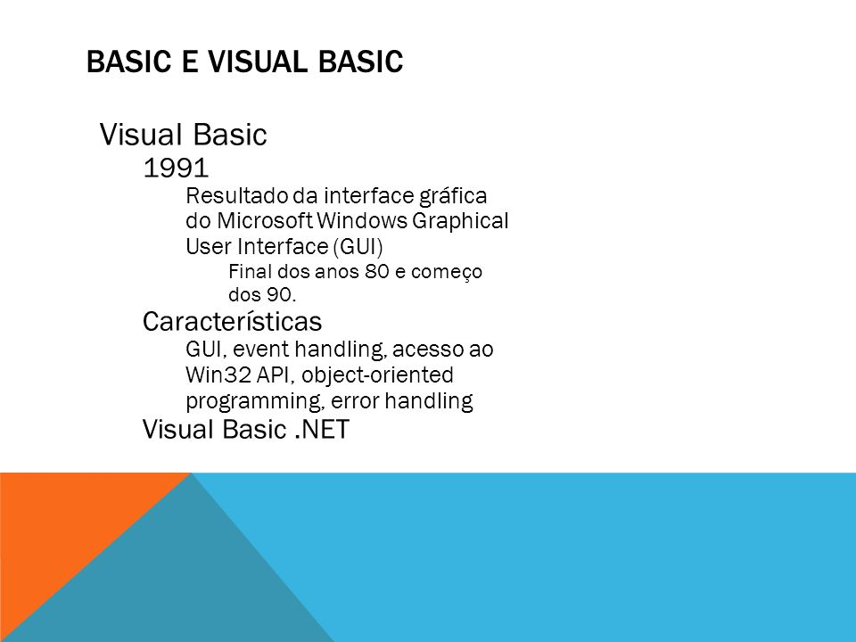 Basic e visual basic Visual Basic 1991 Características