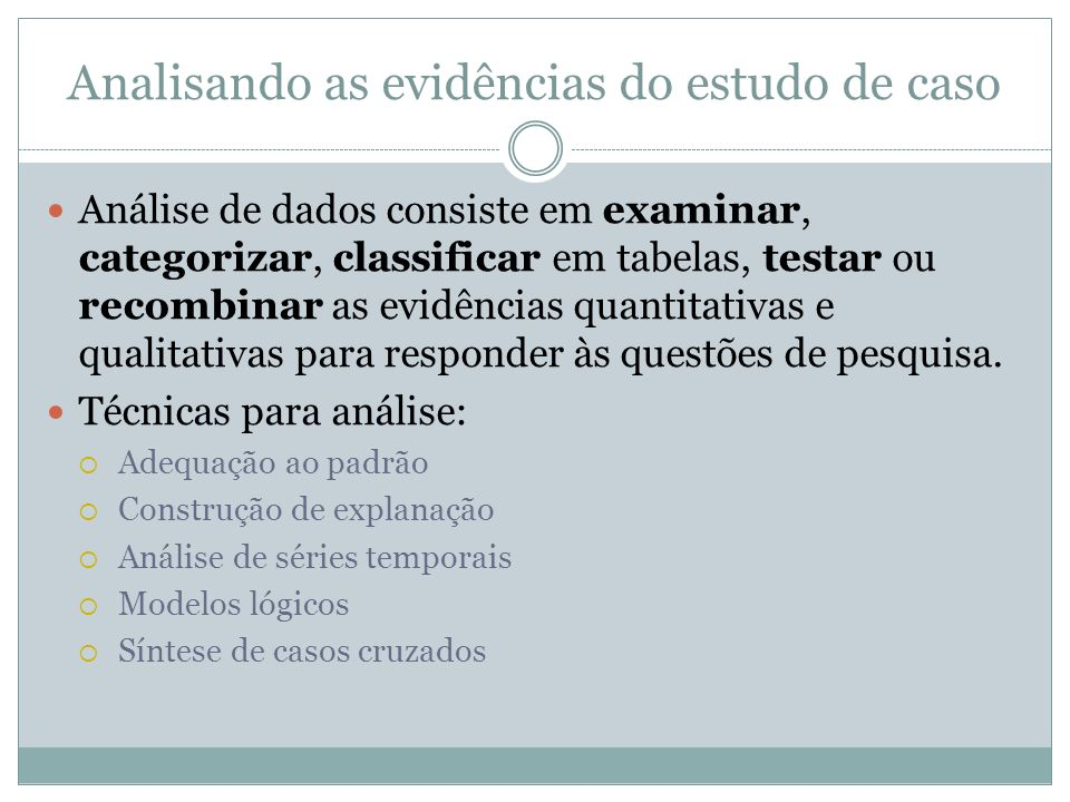 Analisando as evidências do estudo de caso