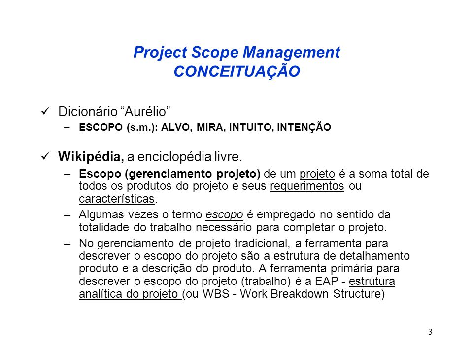 Project Scope Management CONCEITUAÇÃO