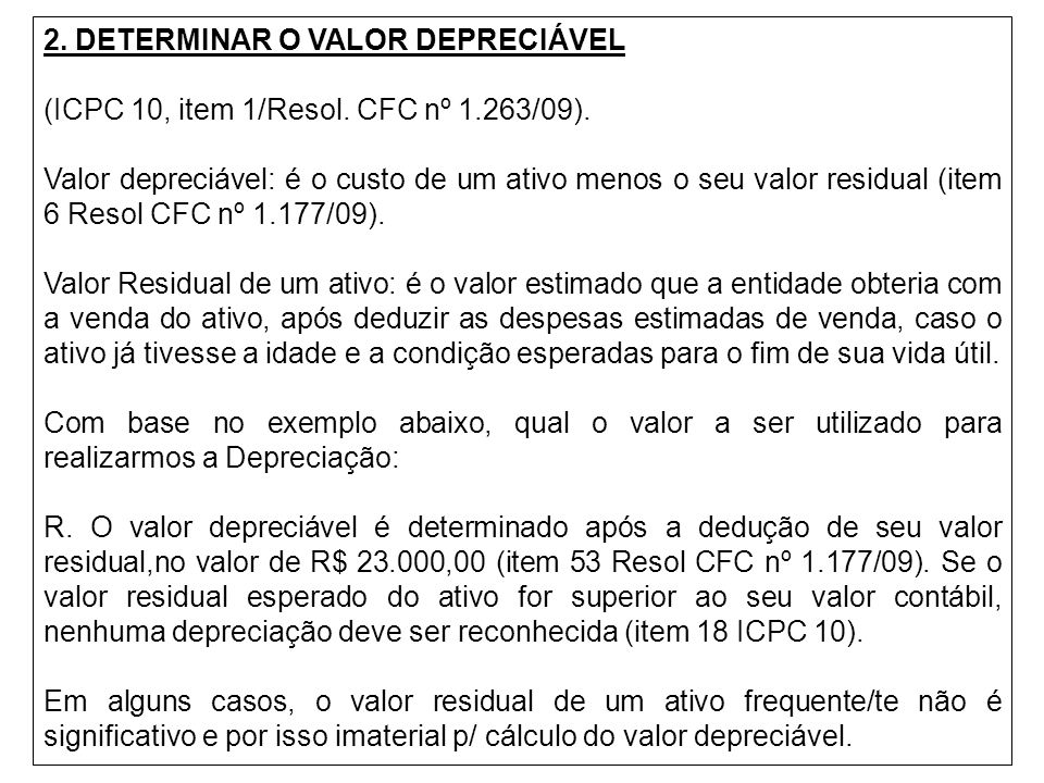 2. DETERMINAR O VALOR DEPRECIÁVEL