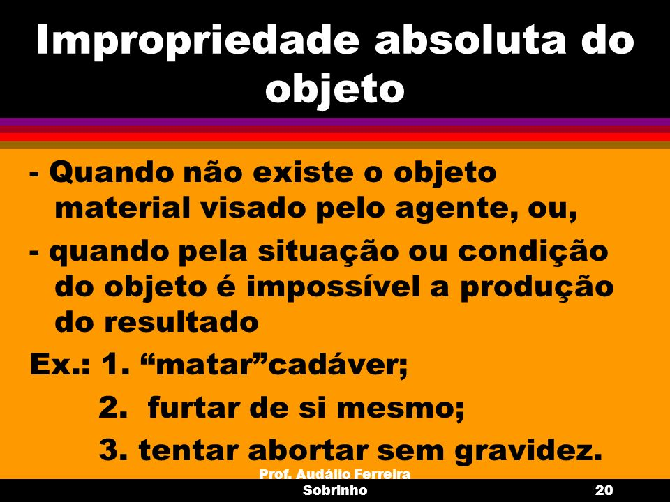 Impropriedade absoluta do objeto