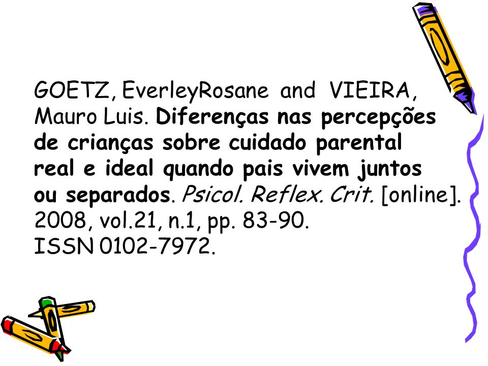 GOETZ, EverleyRosane and VIEIRA,