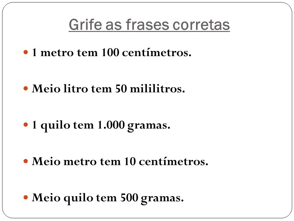 Grife as frases corretas