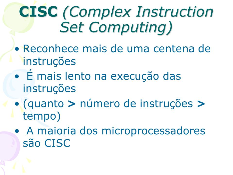 CISC (Complex Instruction Set Computing)