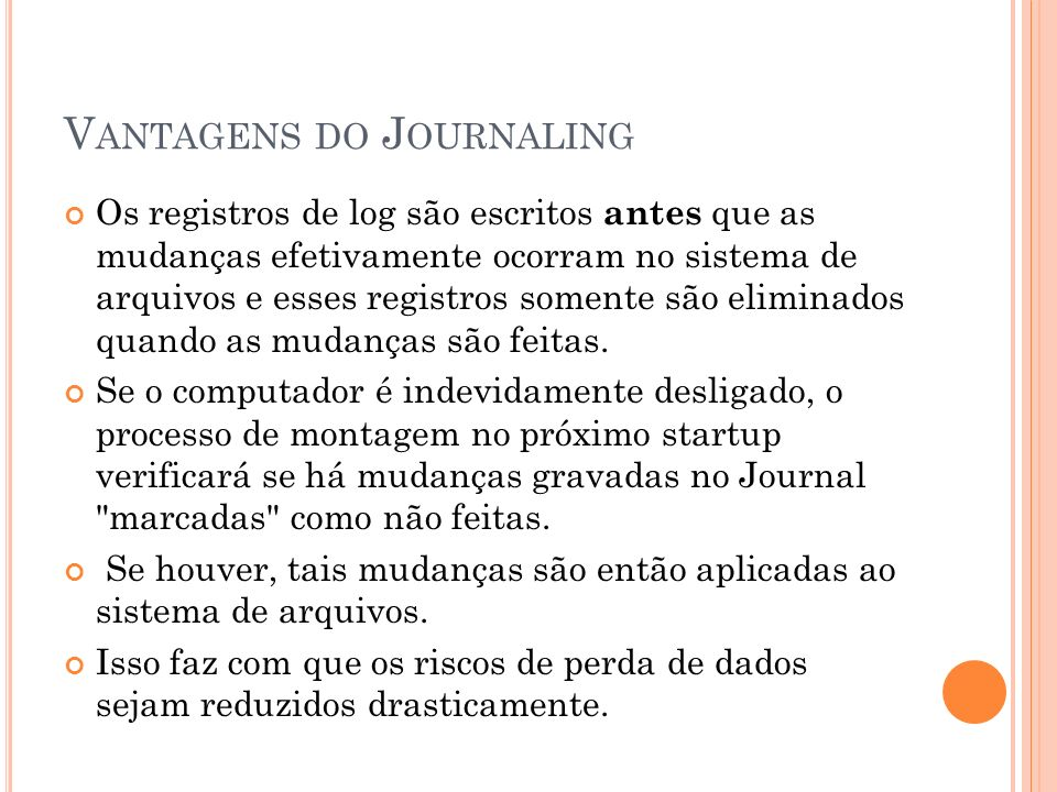 Vantagens do Journaling