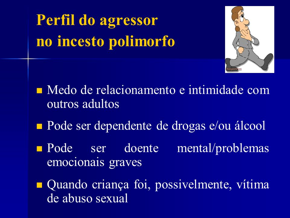Perfil do agressor no incesto polimorfo