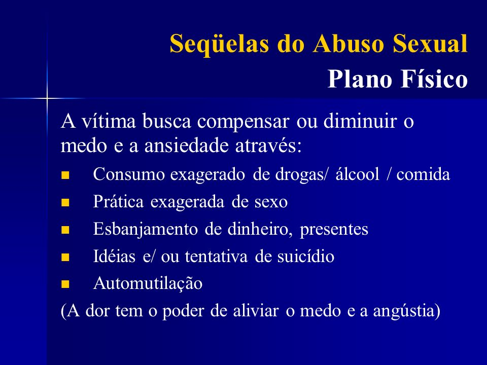 Seqüelas do Abuso Sexual Plano Físico