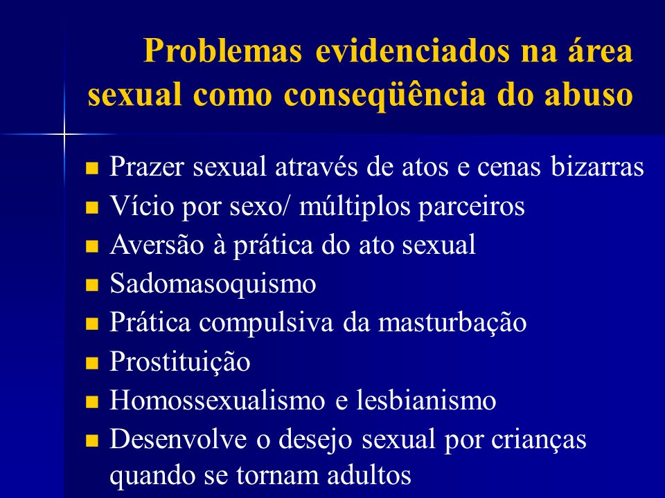 Problemas evidenciados na área sexual como conseqüência do abuso