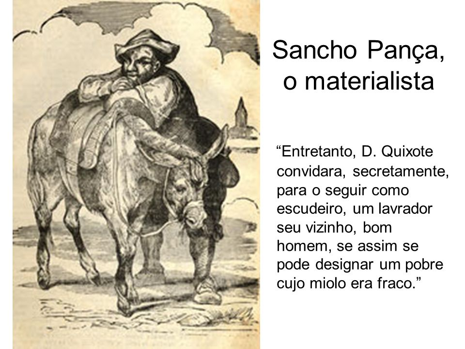 Sancho Pança, o materialista