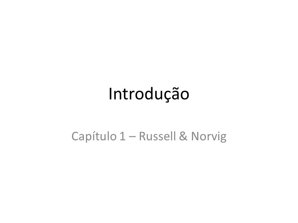Capítulo 1 – Russell & Norvig