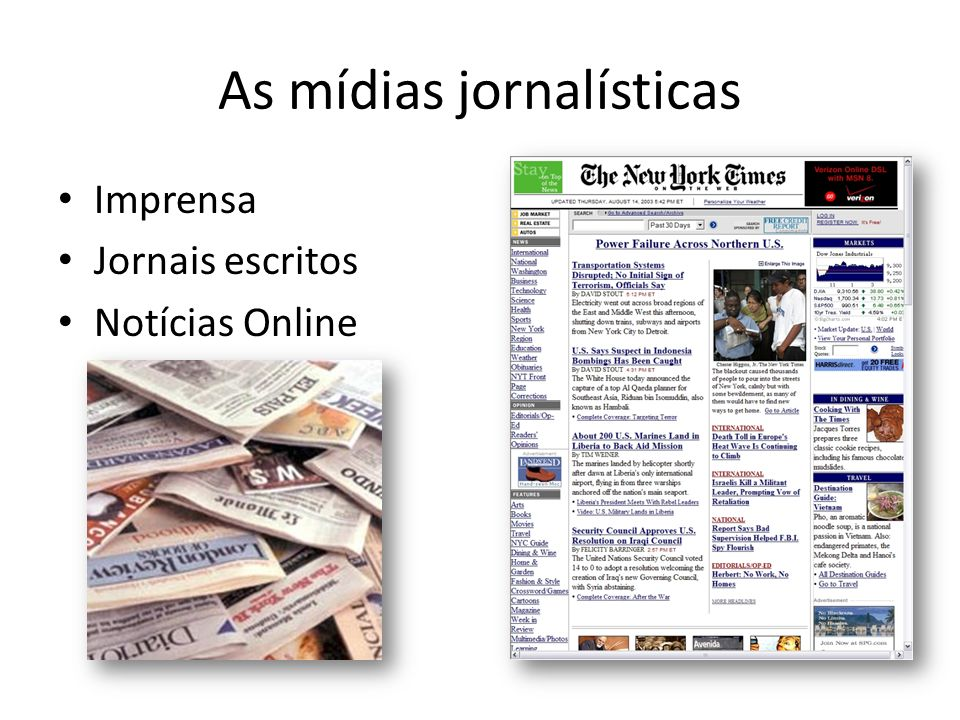 As mídias jornalísticas