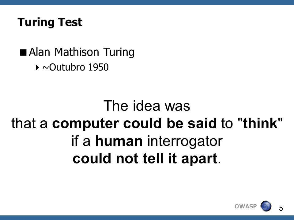 that a computer could be said to think if a human interrogator
