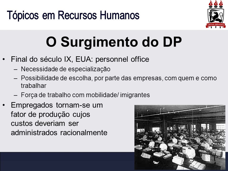O Surgimento do DP Final do século IX, EUA: personnel office