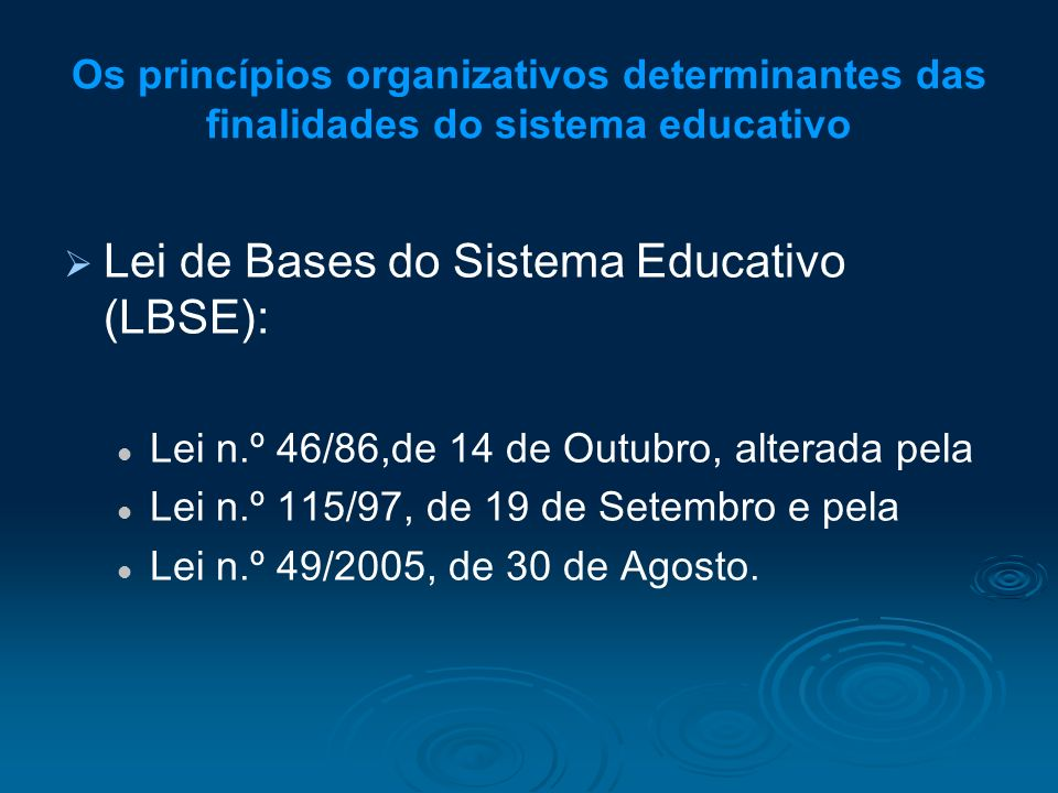 Lei de Bases do Sistema Educativo (LBSE):