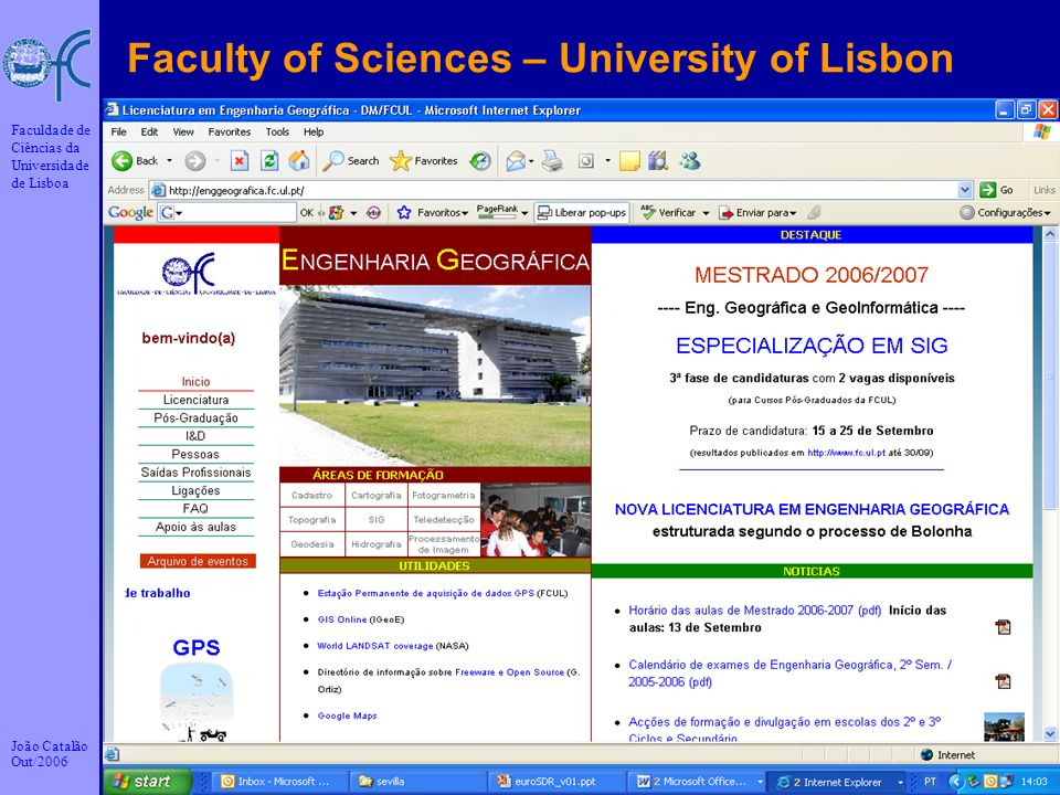 Faculty of Sciences – University of Lisbon