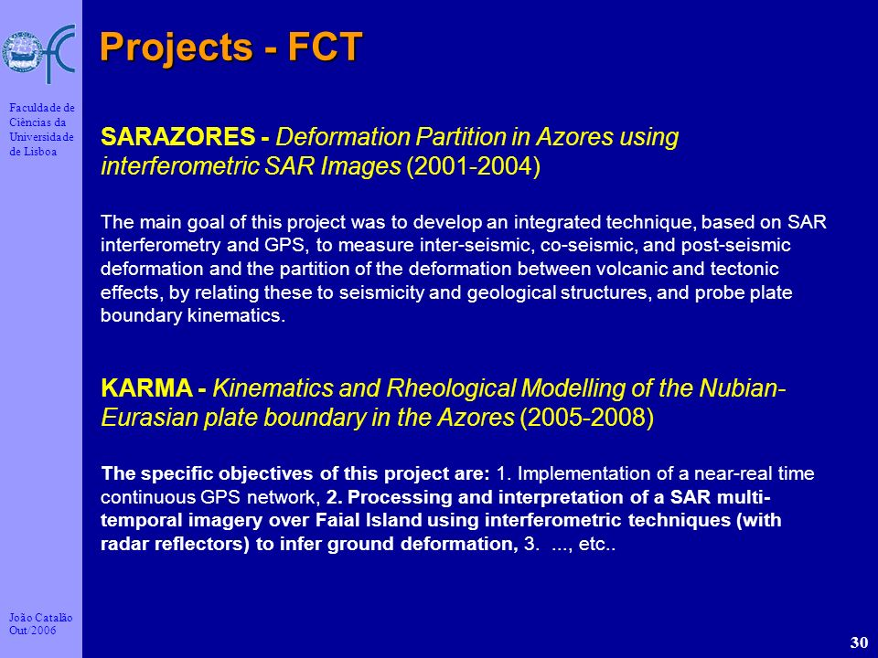 Projects - FCT SARAZORES - Deformation Partition in Azores using interferometric SAR Images (2001-2004)
