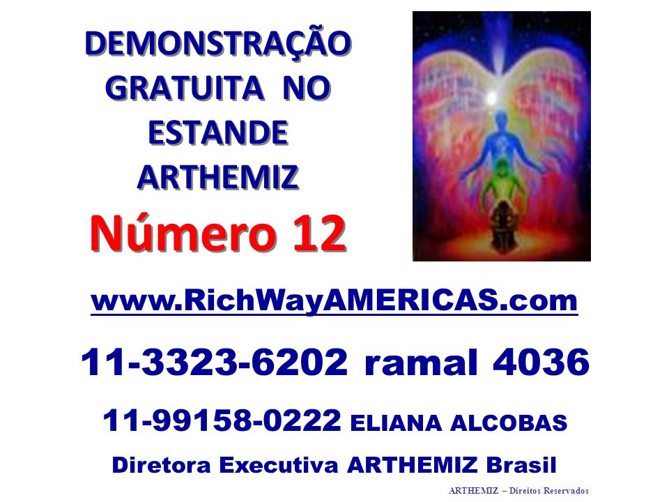 DEMONSTRAÇÃO GRATUITA NO ESTANDE ARTHEMIZ Número 12