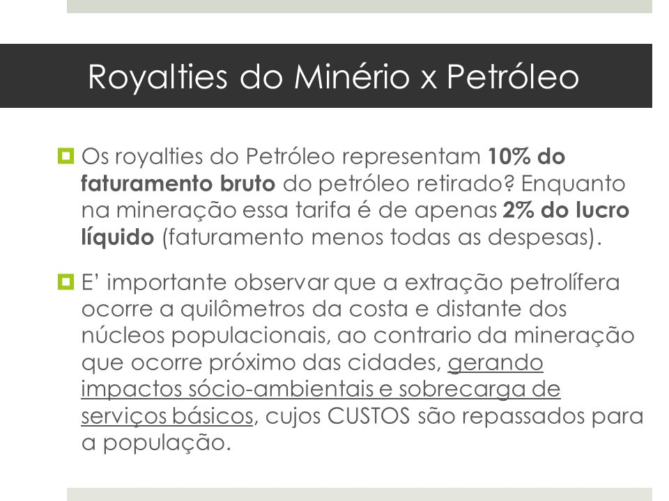 Royalties do Minério x Petróleo
