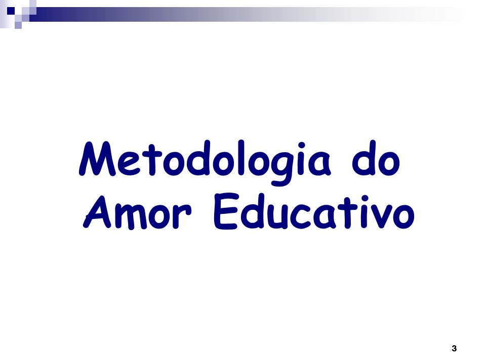Metodologia do Amor Educativo
