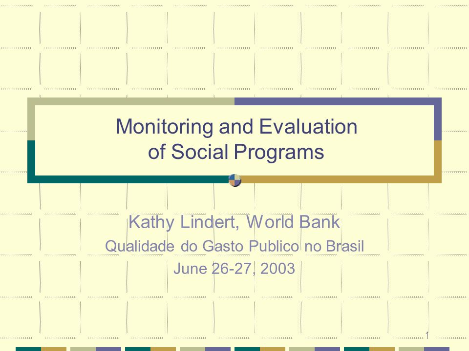 Monitoring and Evaluation of Social Programs