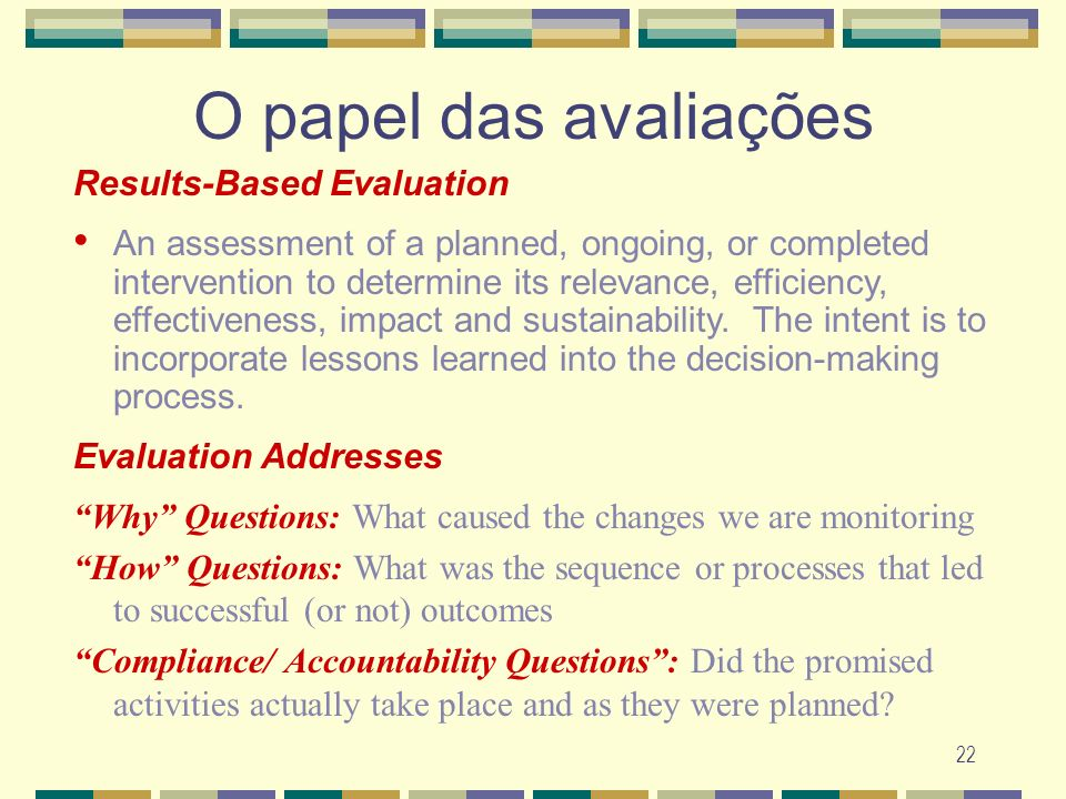 O papel das avaliações Results-Based Evaluation