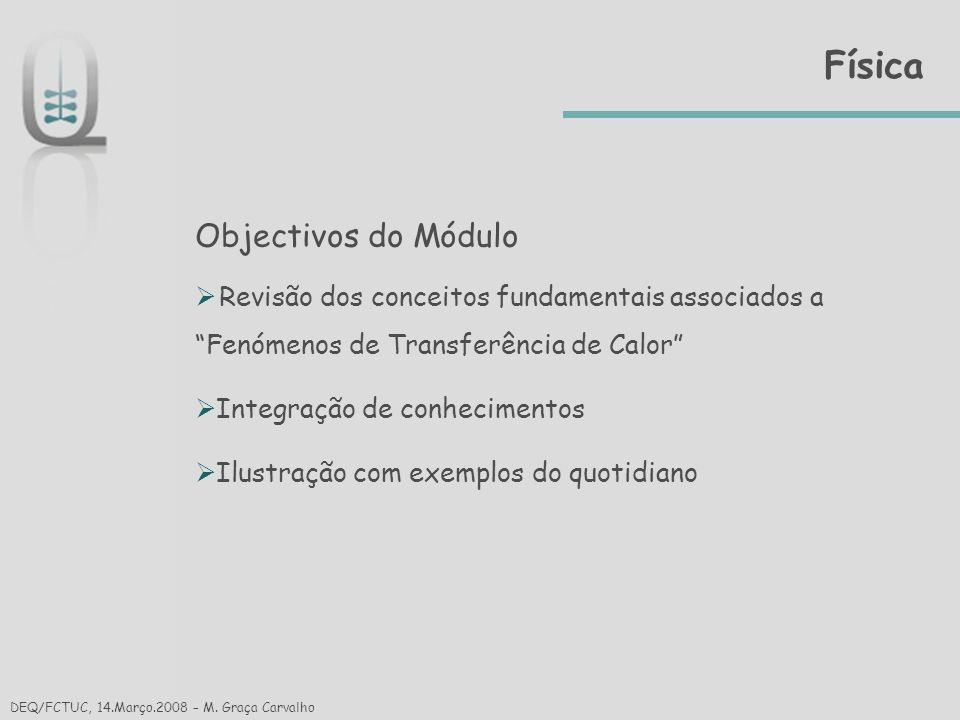 Física Objectivos do Módulo