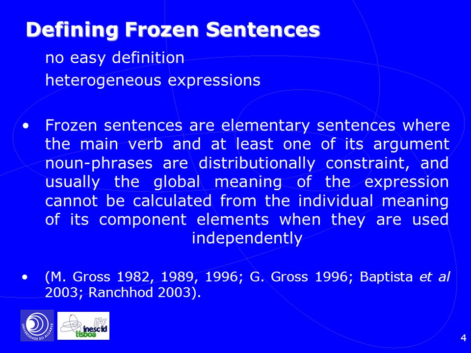 Defining Frozen Sentences