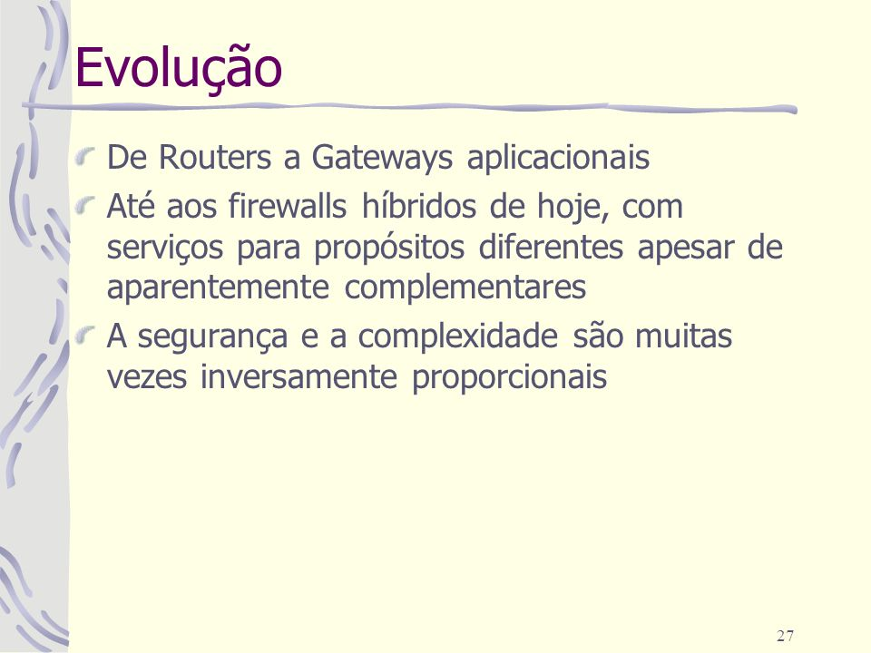 Evolução De Routers a Gateways aplicacionais
