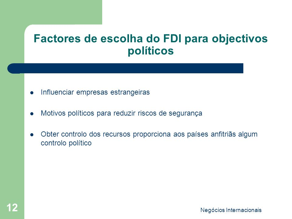 Factores de escolha do FDI para objectivos políticos