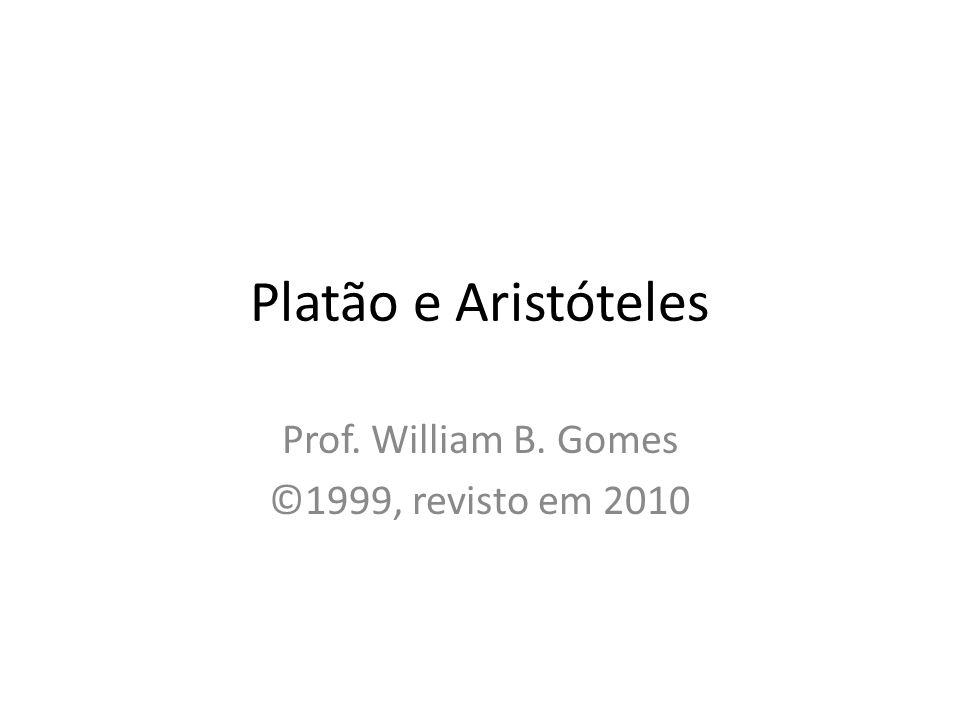 Prof. William B. Gomes ©1999, revisto em 2010