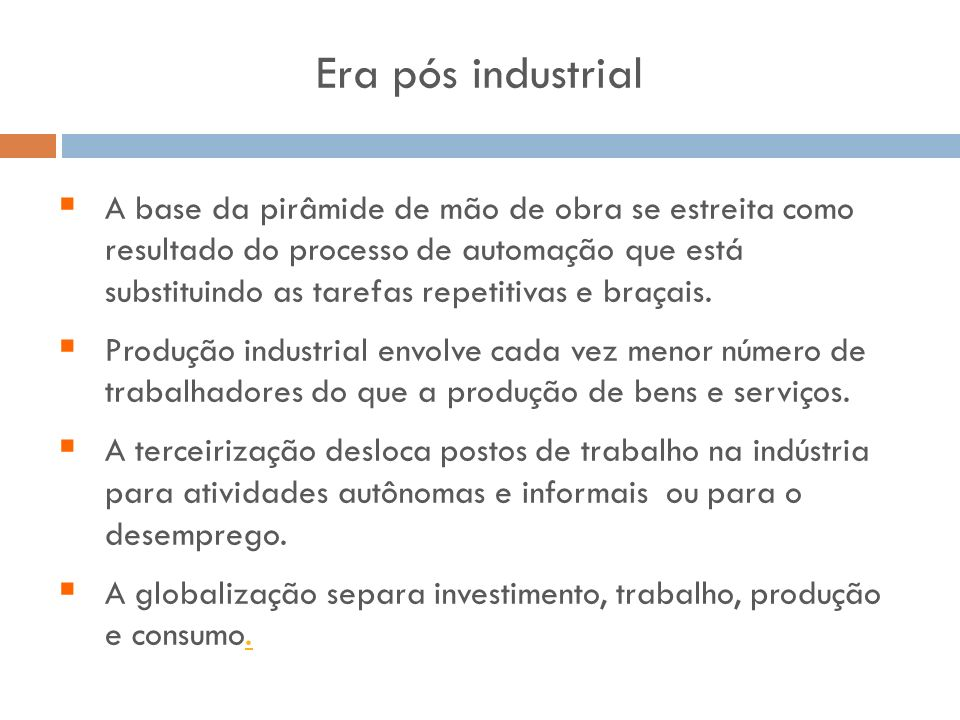 Era pós industrial