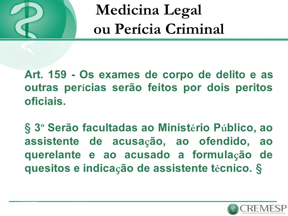 Medicina Legal ou Perícia Criminal